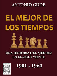 EL MEJOR DE LOS TIEMPOS (1901-1960)