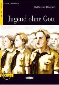 Niveau B1 - Jugend Ohne Gott (+cd) - O. Von Horvath