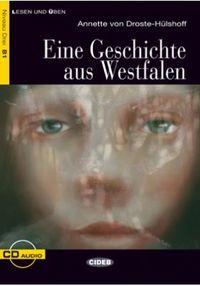 Niveau B1 - Eine Geschichte Aus Westfalen (+cd) - Annette Von Droste-Hulshoff