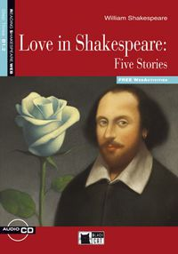 Step 3 - Love In Shakespeare - Five Stories (+cd) - William  Shakespeare  /  Jennifer   Gascoigne (ed. )