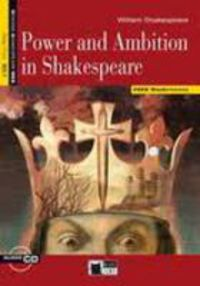 Step 4 - Power And Ambition In Shakespeare - William Shakespeare