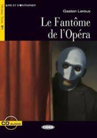 NIVEAU B1 - LE FANTOME DE L'OPERA (+CD)