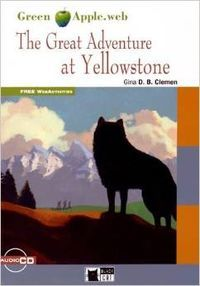 GREAT ADVENTURE AT YELLOWSTONE, THE (+CD)