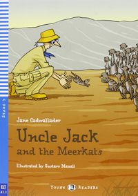Yer 3 - Uncle Jack And The Meerkats (+cd-Rom) - Jane Cadwallader