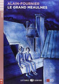 Grand Meaulness, Le (+cd) - Alain-Fournier