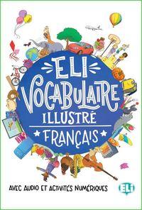 ELI VOCABULAIRE ILLUSTRE - FRANÇAIS