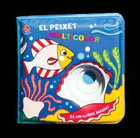 El peixet multicolor - Gabriele Clima / Raffaella Bolaffio (il. )