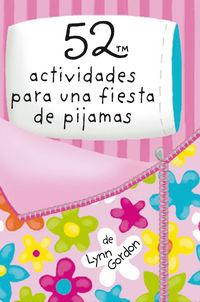 Baraja 52 Actividades Para Una Fiesta De Pijamas - Lynn Gordon