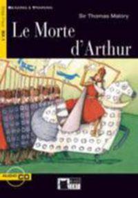 Step 4 - Morte D'arthur, Le (+cd) - Sir Thomas Malory
