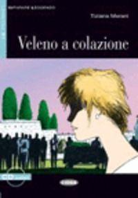 Veleno A Colazione - Tiziana Merani