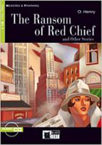 Step 2 - Ransom Of Red Chief, The (+cd) - O. Henry