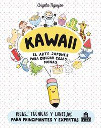 KAWAII - EL ARTE JAPONES PARA DIBUJAR COSAS MONAS