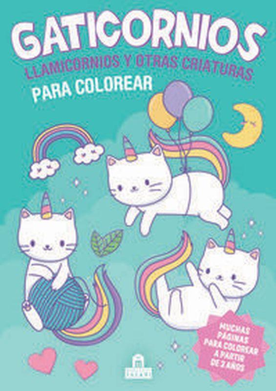Gaticornios, Llamicornios Y Otras Criaturas Para Colorear - Aa. Vv.