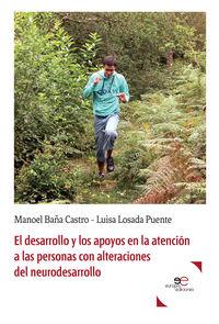 DESARROLLO Y LOS APOYOS EN LA ATENCION A LAS PERSONAS CON ALTERACIONES DEL NEURODESARROLLO, EL