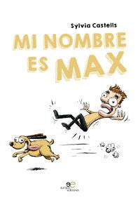 Mi Nombre Es Max - Sylvia Castells