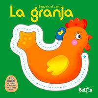 Granja, La - Segueix El Cami - Aa. Vv.