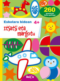 ITSATSI ETA MARGOTU +4 URTE