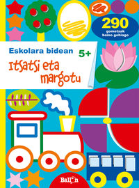 ITSATSI ETA MARGOTU +5 URTE
