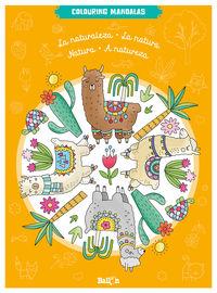 Naturaleza, La - Colouring Mandalas - Aa. Vv.