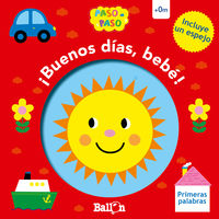 PRIMERAS PALABRAS - ¡BUENOS DIAS, BEBE!