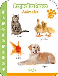 PEQUEÑOS PASOS - ANIMALES 12- 18 MESES