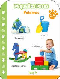 PEQUEÑOS PASOS - PALABRAS 12- 18 MESES