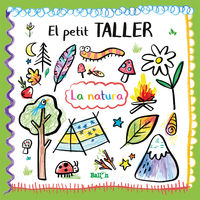 PETIT TALLER, EL - LA NATURA