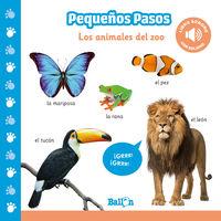 ANIMALES DEL ZOO, LOS - PEQUEÑOS PASOS (LIBRO SONORO)