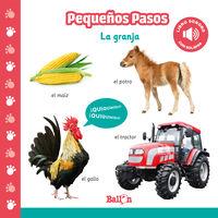 GRANJA, LA - PEQUEÑOS PASOS (LIBRO SONORO)