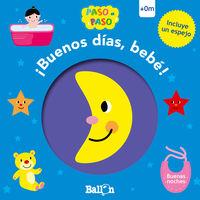 ¡BUENOS DIAS BEBE! - BUENAS NOCHES