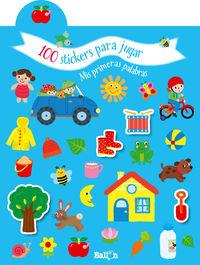 PRIMERAS PALABRAS - 100 STICKERS PARA JUGAR