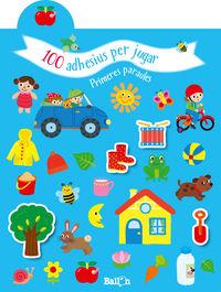 PRIMERES PARAULES - 100 ADHESIUS PER JUGAR