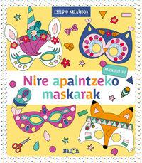NIRE APAINTZEKO MASKARAK - HORIA