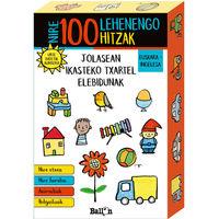 NIRE 100 LEHENENGO HITZAK - JOLASEAN IKASTEKO TXARTEL ELEBIDUNAK EUSKARA / INGELESA