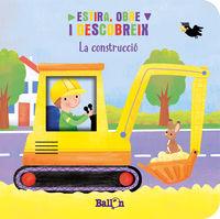 CONSTRUCCIO, LA - ESTIRA, OBRE I DESCOBREIX