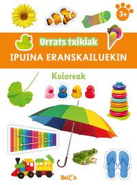 KOLOREAK - URRATS TXIKIAK - IPUINA ERANSKAILUEKIN