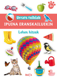 LEHEN HITZAK - URRATS TXIKIAK - IPUINA ERANSKAILUEKIN
