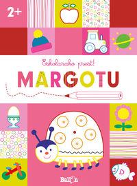 ESKOLARAKO PREST! MARGOTU +2