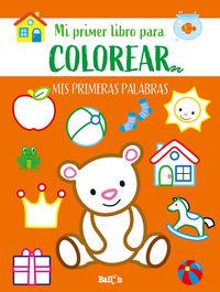 PRIMERAS PALABRAS-PRIMER LIBRO COLOREAR