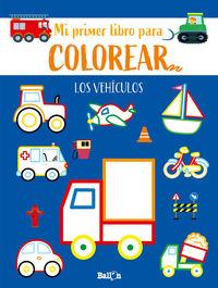 LOS VEHICULOS - PRIMER LIBRO COLOREAR