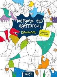 Dinosauroak - Margotu Eta Agerrarazi - Batzuk
