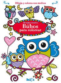 Buhos Para Colorear - Dibuja Y Colorea Con Motivos - Aa. Vv.