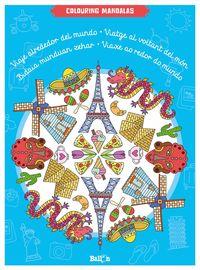 Viaje Alrededor Del Mundo - Colouring Mandalas - Aa. Vv.