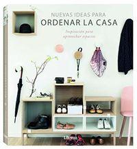 Nuevas Ideas Para Ordenar La Casa - Aa. Vv.
