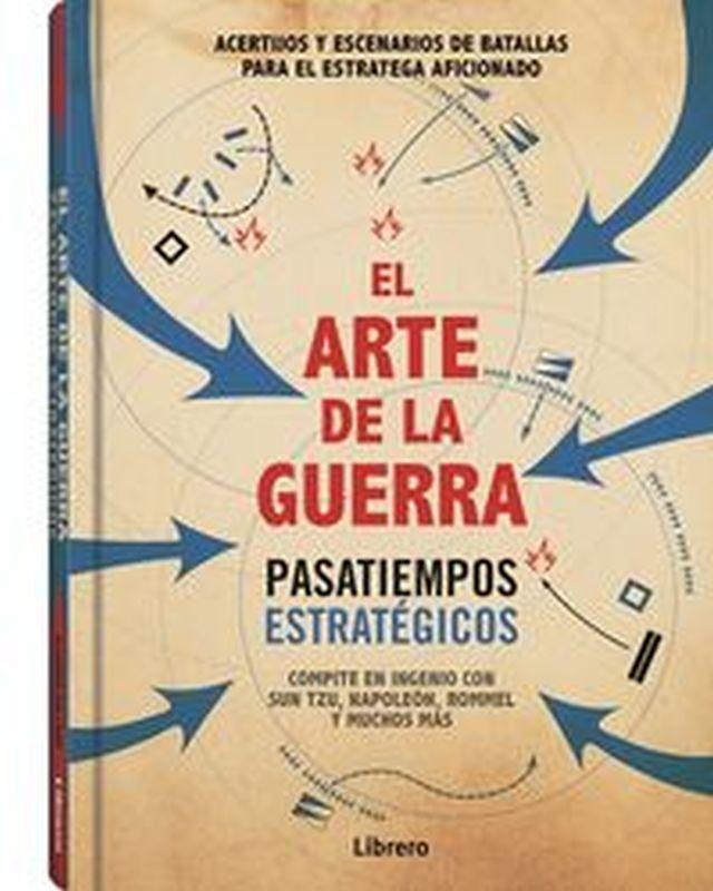 ARTE DE LA GUERRA, EL - PASATIEMPOS ESTRATEGICOS