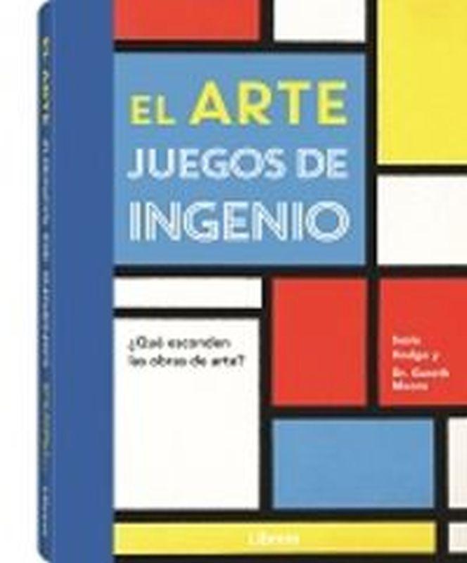 ARTE, EL - JUEGOS DE INGENIO - ¿QUE ESCONDEN LAS OBRAS DE ARTE?
