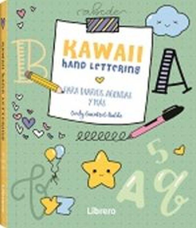 KAWAII HAND LETTERING - MAS DE 100 DIBUJOS ADORABLES