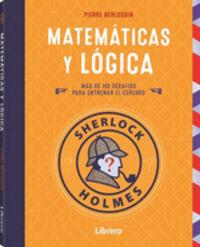 SHERLOCK HOLMES - MATEMATICAS Y LOGICA