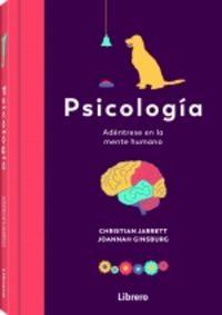 PSICOLOGIA - ADENTRESE EN LA MENTE HUMANA