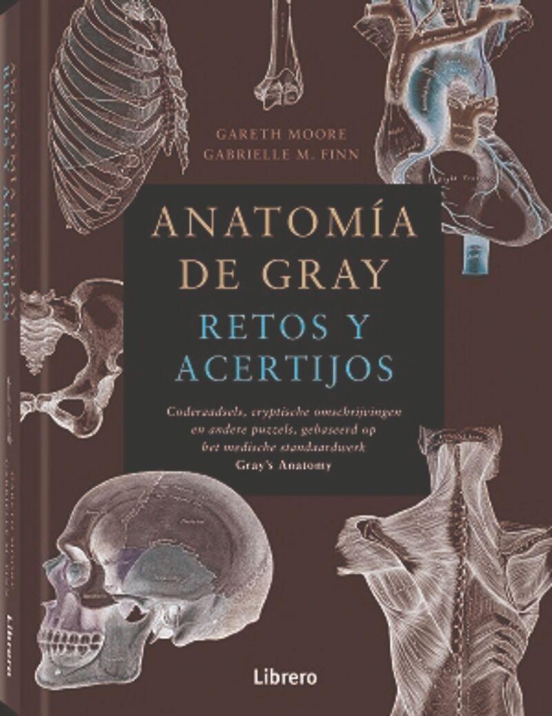 ANATOMIA DE GRAY - RETOS Y ACERTIJOS